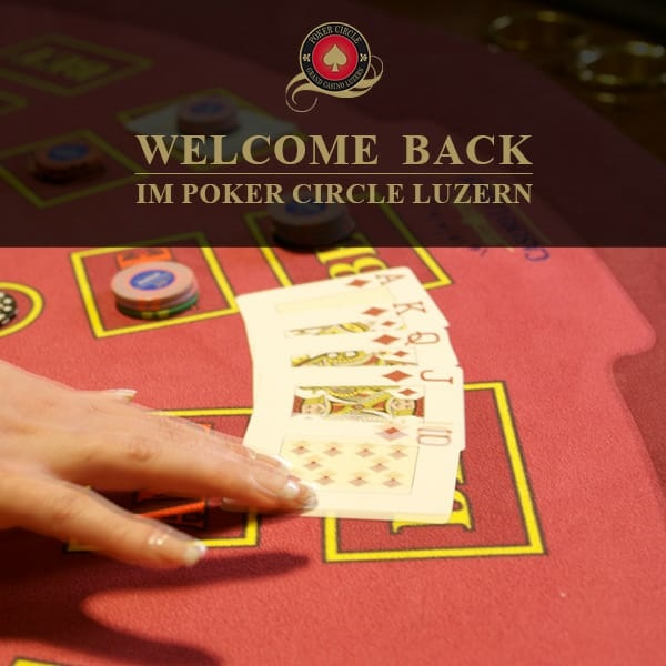 Poker: Luzern is back. CG und Turniere ab September.